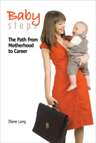 Baby Steps from Motherhood to Career