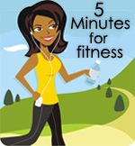 5 Minutes for Fitness