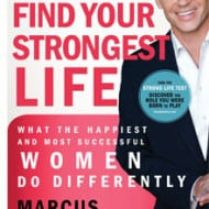 Find Your Strongest Life — Podcast and Book Giveaway with Marcus Buckingham