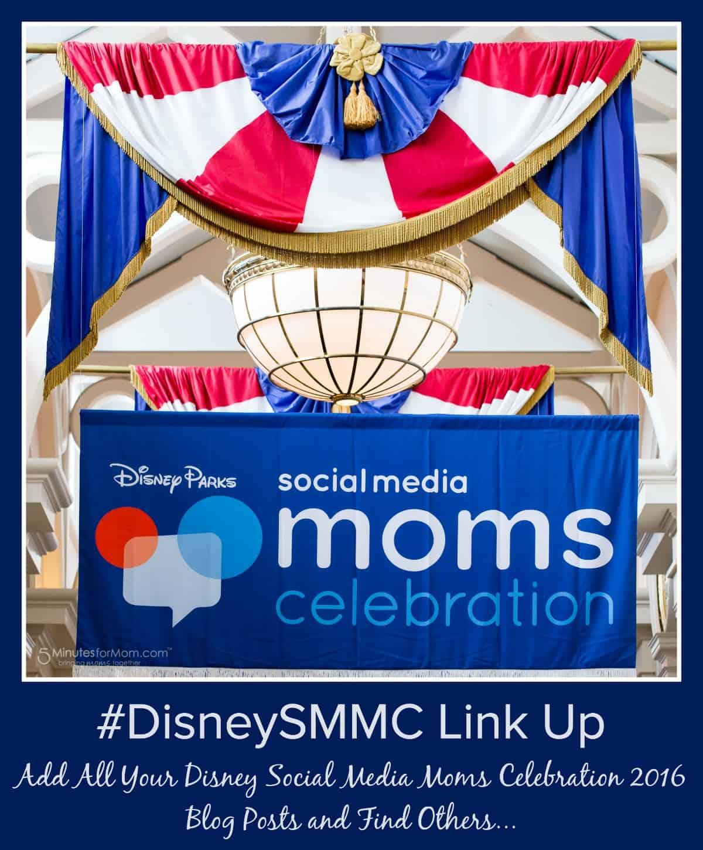 Disney Social Media Moms Celebration 2016 Link Up