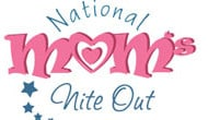 What are you doing for Mom's Nite Out?