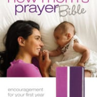 Zondervan New Mom's Prayer Bible Giveaway