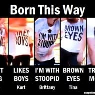 "Wasn't Glee ""Born This Way"" Brilliant? What Would YOUR Shirt Say?"