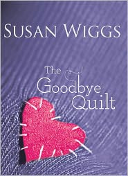 The Goodbye Quilt, Review and Giveaway