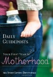 Daily Guideposts for Your First Year of Motherhood, Review and Giveaway