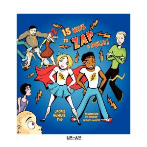Book offers parents and kids 15 Ways to Zap a Bully #Bullying