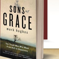 Sons of Grace – An Inspiring Series of Stories… From Men