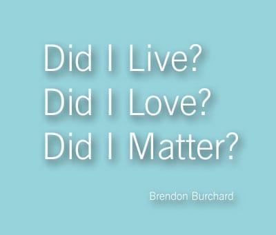 Did I Live