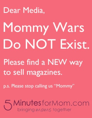 Mommy Wars Do Not Exist