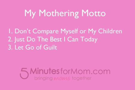Mothering Motto