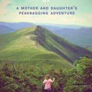 Up! A Mother and Daughter's Peakbagging Adventure