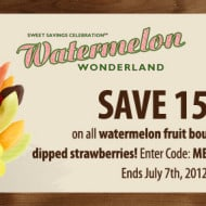 Edible Arrangements Watermelon Wonderland Sweet Savings Celebration: June 18 – July 7 2012