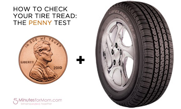 Tire Penny Test >> How To Check Your Tire Tread