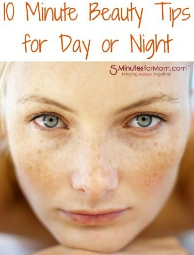 pinnable 10 Minute Beauty Tips for Day or Night