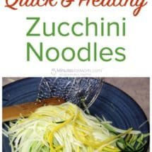Quick and Healthy Zucchini Noodles - Zoodle Recipe