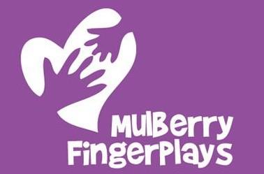 mulberry fingerplays