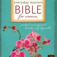 Make Everyday Life Fuller with the Everyday Matters Bible for Women (Giveaway)