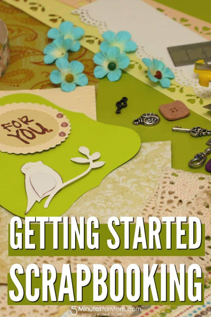How To Get Started Scrapbooking