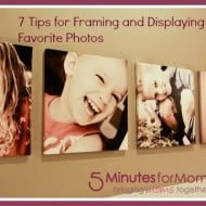 7 Tips for Framing and Displaying Your Favorite Photos