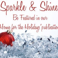 Should We Feature YOU in Our Home for the Holidays Publication?