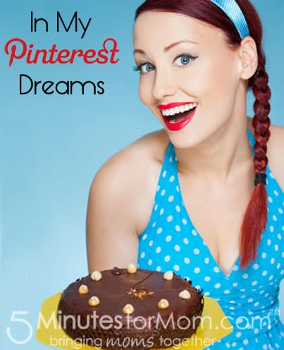 Pin It Friday – In My Pinterest Dreams