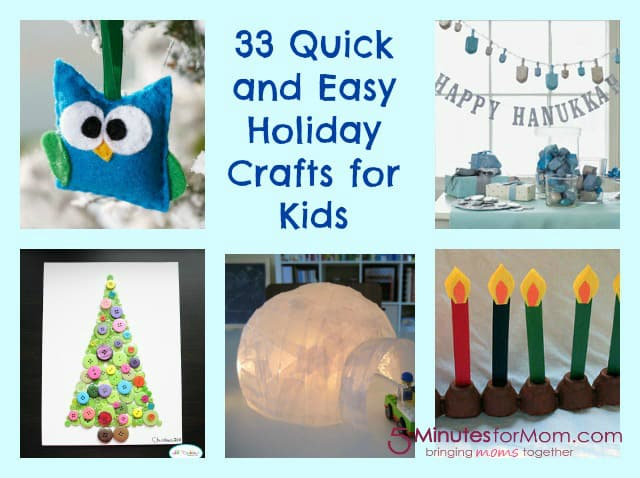33 Quick And Easy Holiday Crafts For Kids