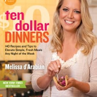 Melissa d'Arabian's Ten Dollar Dinners {with Giveaway}