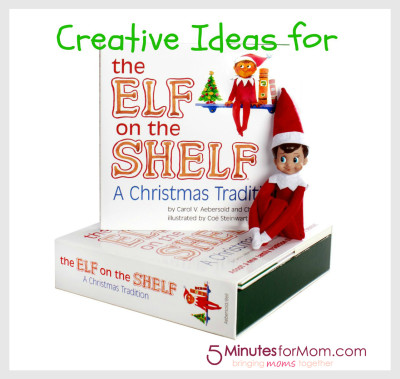 creative ideas for the elf on the shelf