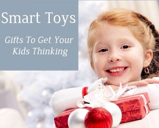 Smart Toy Ideas – Gifts To Get Your Kids Thinking