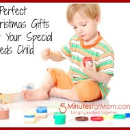 5 Gifts That are Perfect For Your Child With Special Needs