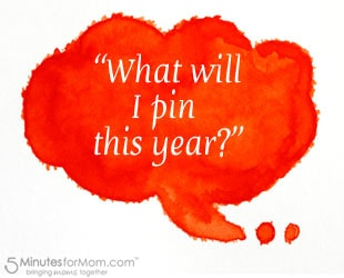 Pin It Friday – What Will You Pin This Year?