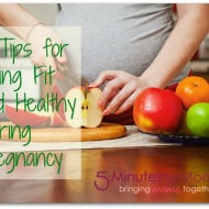 5 Tips for Being Fit and Healthy During Pregnancy
