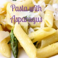Pasta with Asparagus (with Recipe Linky)