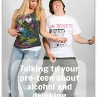 What Should I Tell My Pre-teen about Alcohol and Drinking?