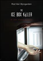 The Ice Box Killer a Lake Alamo Mystery Plus Enter to Win! (Giveaway)