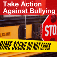 Take Action Against Bullying – Advice From Bullied Middle Schooler, Turned Teen Activist