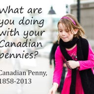 The End of the Canadian Penny… What Are You Doing with Yours?