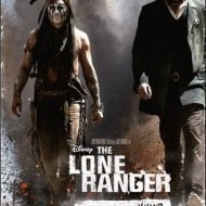 New Lone Ranger Poster and a Sneak Peek at Sundays Preview #loneranger