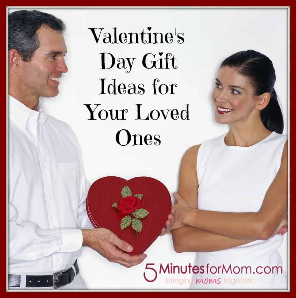 Valentine 39 s day gift ideas for your loved ones for Valentine s day gift ideas for mom