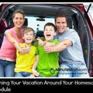 Planning Your Vacation Around Your Homeschool Schedule