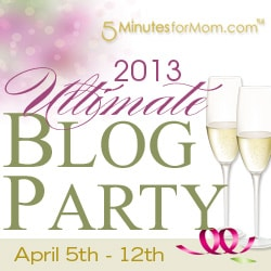 It's Party Time…5 Minutes for Mom's Ultimate Blog Party! #ubp13