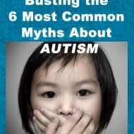 Busting the 6 Most Common Myths About Autism