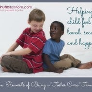 The Rewards of Being a Foster Care Family