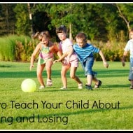 How to Teach Your Child About Winning and Losing