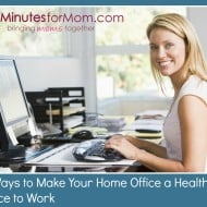 5 Ways to Make Your Home Office a Healthier Place to Work
