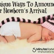 3 Unique Ways To Announce Your Newborn's Arrival