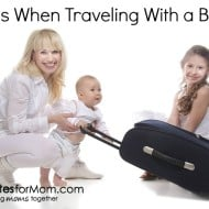 10 Tips When Traveling With a Baby