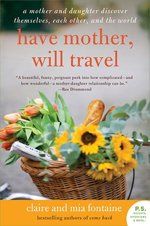 Have Mother Will Travel - Claire and Mia Fontaine