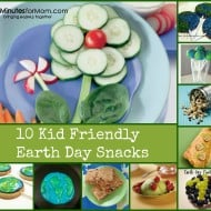 Kid Friendly Earth Day Snacks