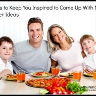 Dinner Ideas: Finding Inspiration to Create Something Great